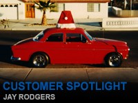 Customer Spotlight - Jay Rodgers