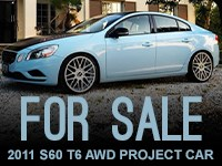 FOR SALE - 2011 S60 T6 AWD IPD Stage 3 Project Car